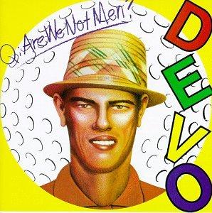 14. devo - q are we not men
