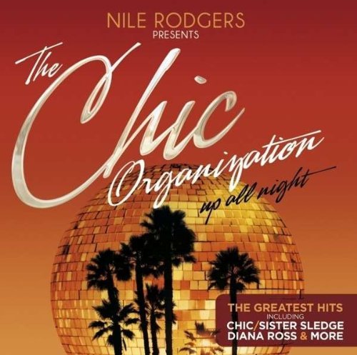 22. Nile-Rodgers-Presents-The-Chic-Organization-Up-All-Night