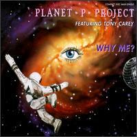 7.13 Plnet P Project - Why Me single