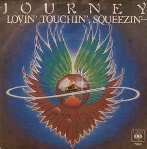10-25-journey-lovin-touchin-squeezin