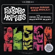4.18 foxboro hot tubs album