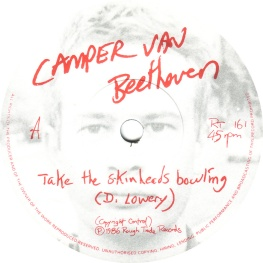 7.18 camper-van-beethoven-take-the-skinheads-bowling-1986