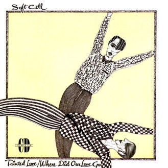 7.20 soft cell - tainted love