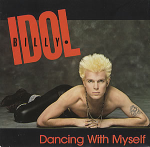 7.21 Dancing_with_Myself_Billy_Idol