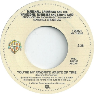 7.31 marshall-crenshaw-youre-my-favorite-waste-of-time-warner-bros