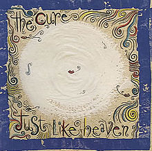 7.31 the cure-Just like heaven