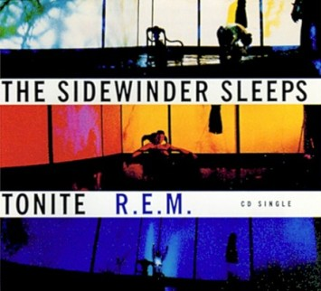 22. R.E.M._-_The_Sidewinder_Sleeps_Tonite