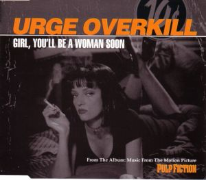 34. urge overkill - Girl,_you'll_be_a_woman_soon