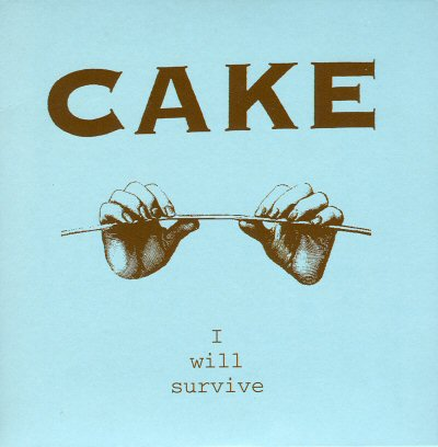 40. Cake - i will survive