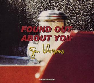 47. GIN BLOSSOMS - FOUND OUT ABOUT YOU