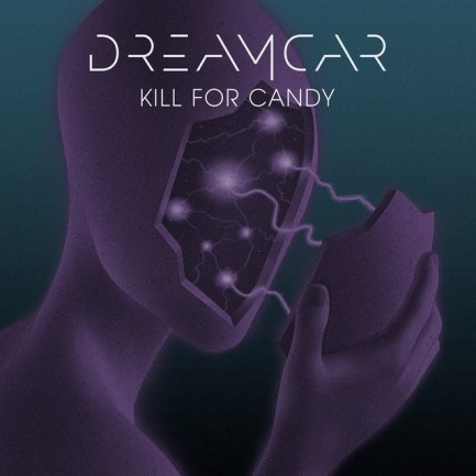 9.21 dreamcar - kill for candy single