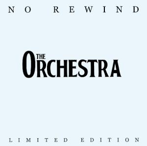 9.27 The_Orchestra_-_No_Rewind_(Original_Cover)