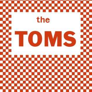 10.10 the toms - the toms