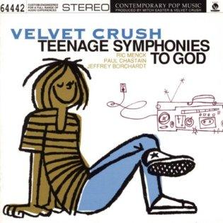 10.13 25.velvet crush - teenage symphonies to god