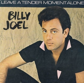 10.19 billy_joel-leave_a_tender_moment_alone_s