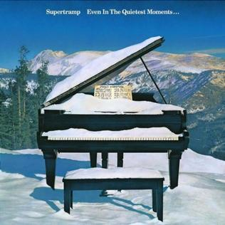 10.26 Supertramp_-_Even_in_the_Quietest_Moments