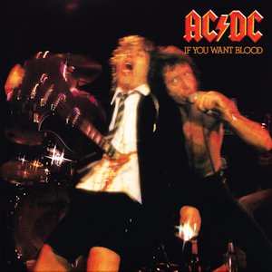 Acdc_If_You_Want_Blood_You've_Got_It