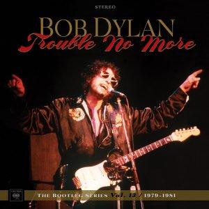 11.13 bob dylan bootleg series vol 13