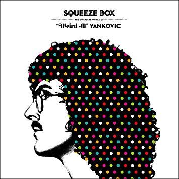 11.28 weird al yankovic squeeze box