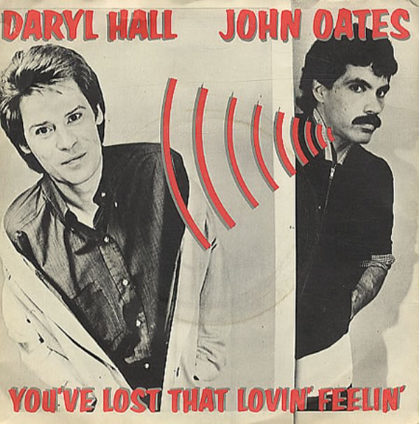 1.8 daryl-hall-and-john-oates-youve-lost-that-lovin-feelin-rca