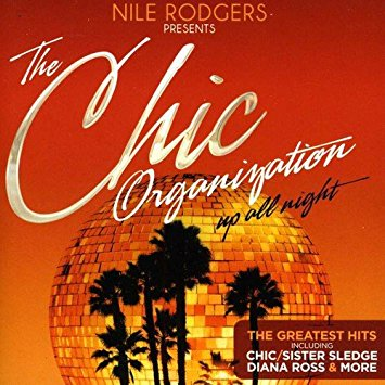 2.21 nile rodgers presents the chic organization up all night