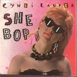 2.26 Cyndi Lauper - She Bop