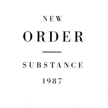 11. New Order - Substance