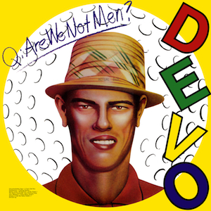 12. Devo - Q. Are_We_Not_Men A. We_Are_Devo!