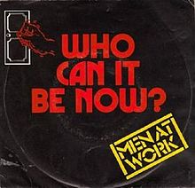 3.1 Men at Work - Who Can It Be Now