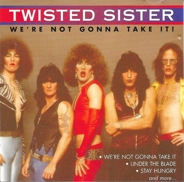 3.27 16 twisted sister were not gonna take it