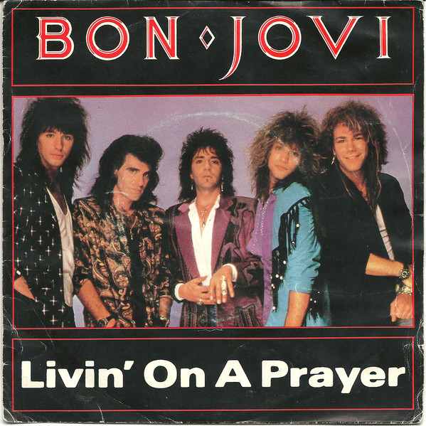 3.27 6 bon jovi livin on a prayer