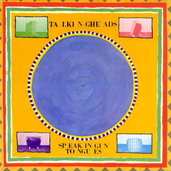 3.29 talking heads - speaking in tongues