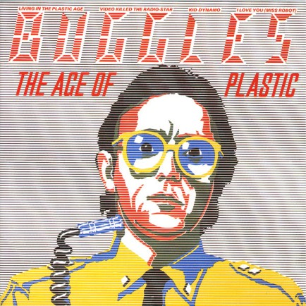 55. Buggles - The Age of Plastic