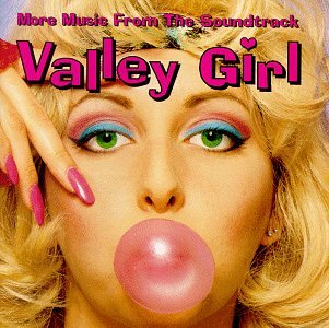 60. Valley Girl OST