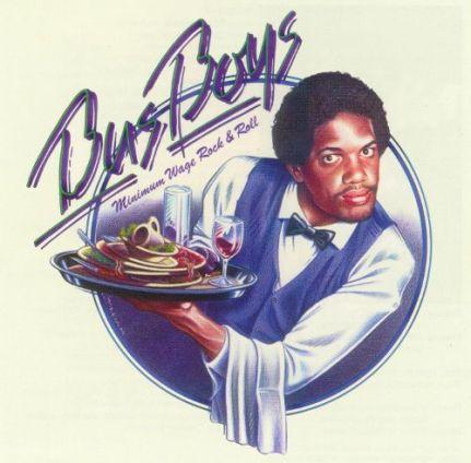 92. The BusBoys - Minimum Wage Rock & Roll