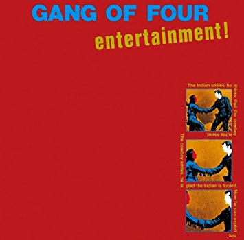 98. Gang of Four - Entertainment