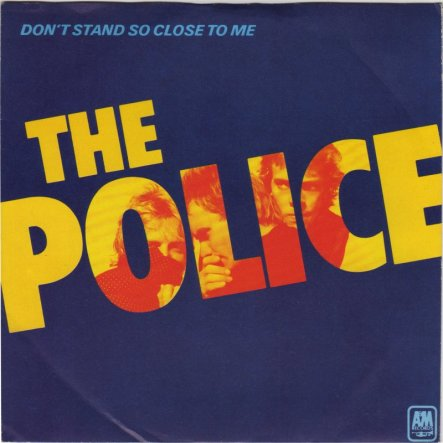 4.6 the-police-dont-stand-so-close-to-me 1980