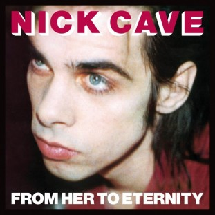 5.20 nick cave - from her to eternity