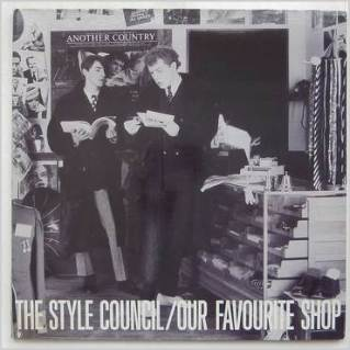 5.21 2.Style Council - Our Favorite Shop