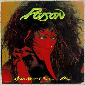 5.24 Poison - Open Up and Say...Ahh