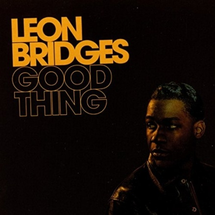 5.28 Leon Bridges - Good Thing