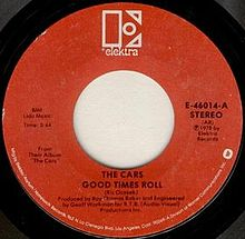 5.31 The Cars - Good Times Roll single