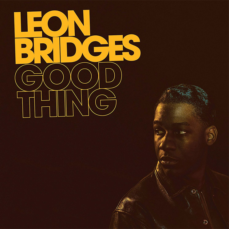 5.7 leon bridges - good thing