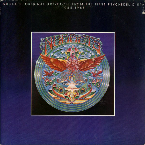 6.18 Nuggets - Artyfacts from the First Psychedelic Era 1976 reissue