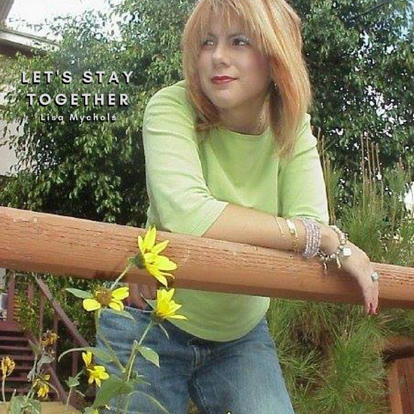 7.18 Lisa Mychols - Let's Stay Together