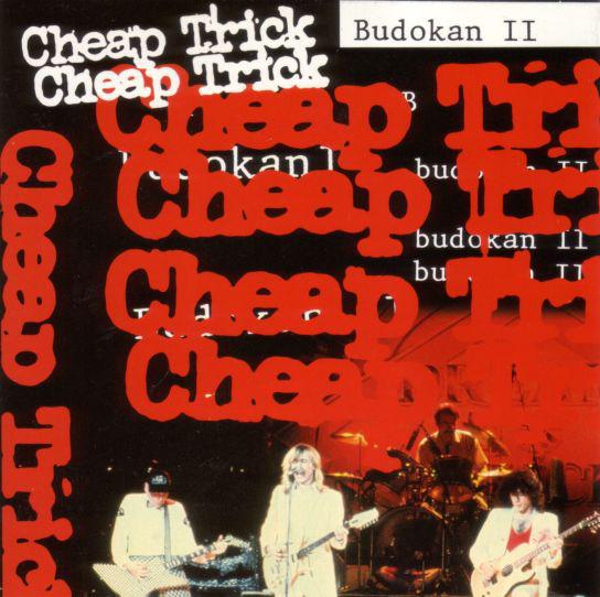 7.19 Cheap Trick - Budokan II