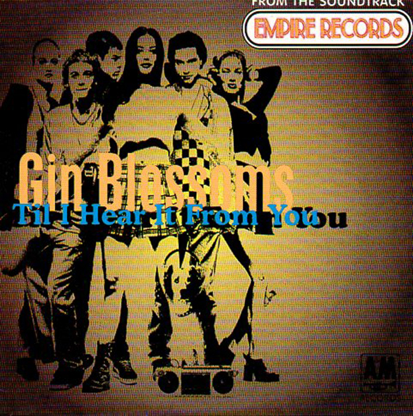 7.3 Gin Blossoms - Til I Hear It from You