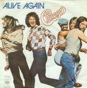 8.1 Chicago - Alive Again
