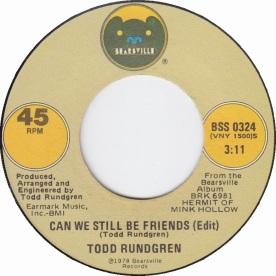 8.10 1.todd-rundgren-can-we-still-be-friends-edit-bearsville