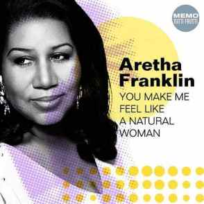 8.21 Aretha - You Make Me Feel like a Natural Woman